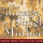 the Courage to be a Single Mother book review